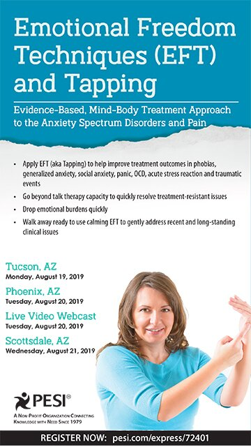 Emotional Freedom Techniques (EFT) and Tapping: Evidence-Based, Mind-Body Treatment Approach to the Anxiety Spectrum Disorders and Pain