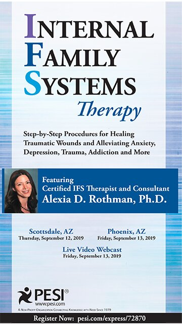Internal Family Systems Therapy: Step-by-Step Procedures for Healing Traumatic Wounds and Alleviating Anxiety, Depression, Trauma, Addiction and More
