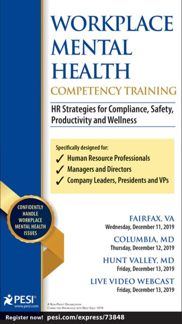 Workplace Mental Health Competency Training: HR Strategies for Compliance, Safety, Productivity and Wellness