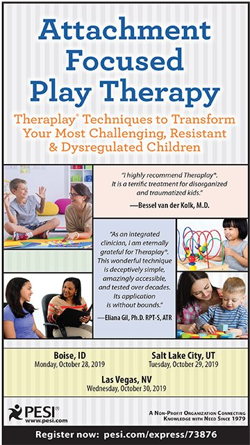 Attachment Focused Play Therapy: Theraplay® Techniques to Transform Your Most Challenging, Resistant & Dysregulated Children