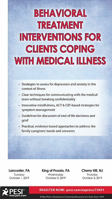 Behavioral Treatment Interventions for Clients Coping with Medical Illness