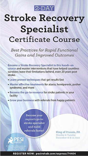 2-Day: Stroke Recovery Specialist Certificate Course: Best Practices for Rapid Functional Gains and Improved Outcomes