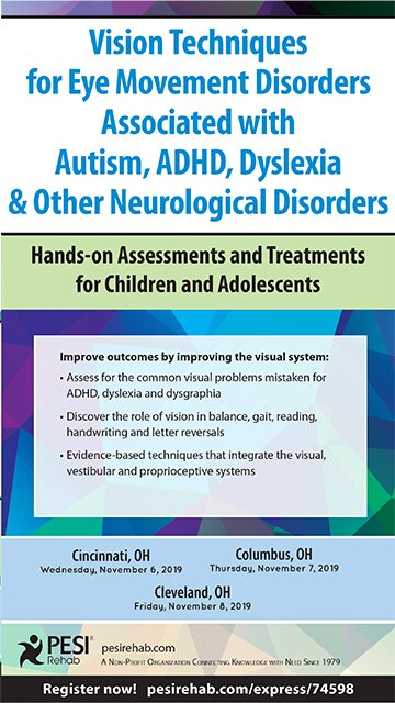 Vision Techniques for Eye Movement Disorders Associated with Autism, ADHD, Dyslexia & Other Neurological Disorders: Hands-on Assessments and Treatments for Children and Adolescents