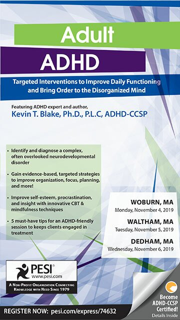 Adult ADHD: Targeted Interventions to Improve Daily Functioning and Bring Order to the Disorganized Mind