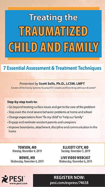 Treating the Traumatized Child and Family: 7 Essential Assessment and Treatment Techniques