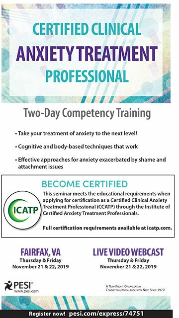 Certified Clinical Anxiety Treatment Professional: Two Day Competency Training