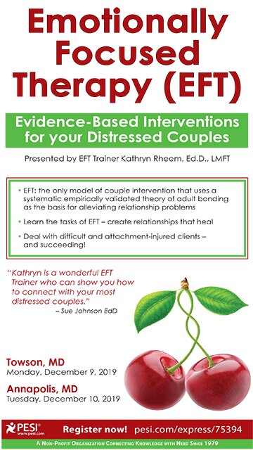 Emotionally Focused Therapy (EFT): Evidence-Based Interventions for Your Distressed Couples