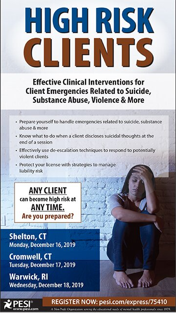 High Risk Clients: Effective Clinical Interventions for Client Emergencies Related to Suicide, Substance Abuse, Violence & More