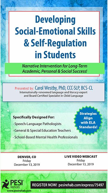 Developing Social-Emotional Skills & Self-Regulation in Students: Narrative Intervention for Long-Term Academic, Personal & Social Success!