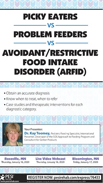 Picky Eaters vs Problem Feeders vs Avoidant/Restrictive Food Intake Disorder (ARFID)