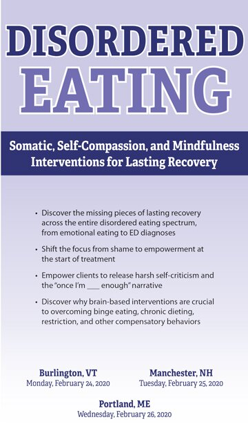 Disordered Eating: Somatic, Self-Compassion, and Mindfulness Interventions for Lasting Recovery