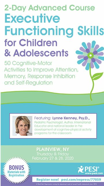 2-Day Advanced Course: Executive Functioning Skills for Children & Adolescents: 50 Cognitive-Motor Activities to Improve Attention, Memory, Response Inhibition and Self-Regulation