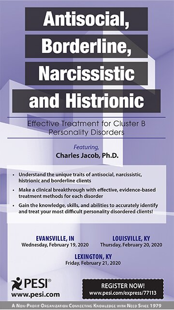 Antisocial, Borderline, Narcissistic and Histrionic: Effective Treatment for Cluster B Personality Disorders