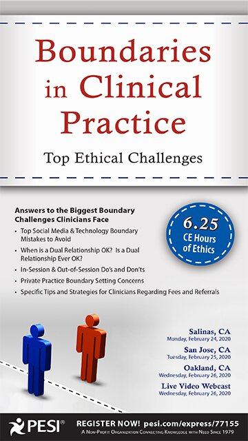 Boundaries in Clinical Practice: Top Ethical Challenges
