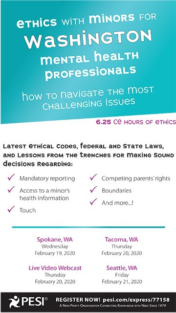 Ethics with Minors for Washington Mental Health Professionals: How to Navigate the Most Challenging Issues