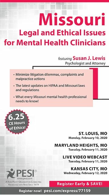 Missouri Legal and Ethical Issues for Mental Health Clinicians