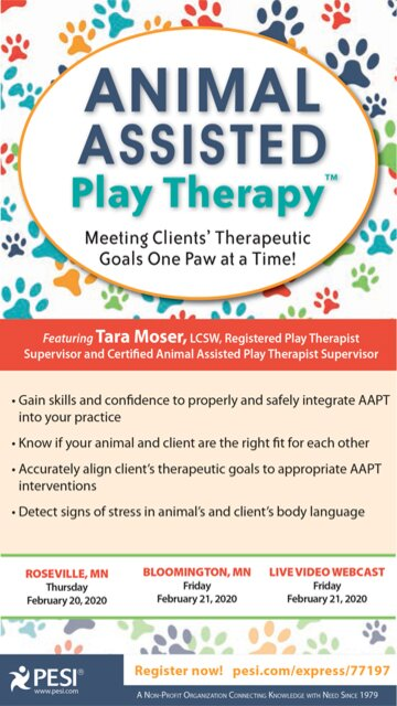 Animal-Assisted Play Therapy®: Meeting Clients' Therapeutic Goals One Paw at a Time!