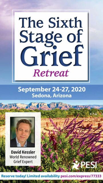 4-Day Retreat: The Sixth Stage of Grief Retreat: Find Meaning After Loss