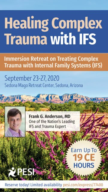 5-Day Retreat: Healing Complex Trauma with IFS: Immersion Retreat on Treating Complex Trauma with Internal Family Systems (IFS)