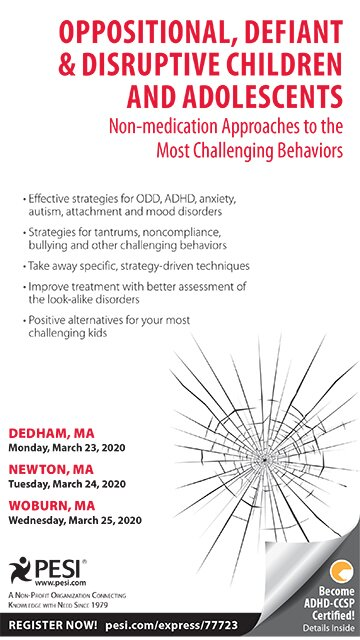 Oppositional, Defiant & Disruptive Children and Adolescents: Non-medication Approaches to the Most Challenging Behaviors