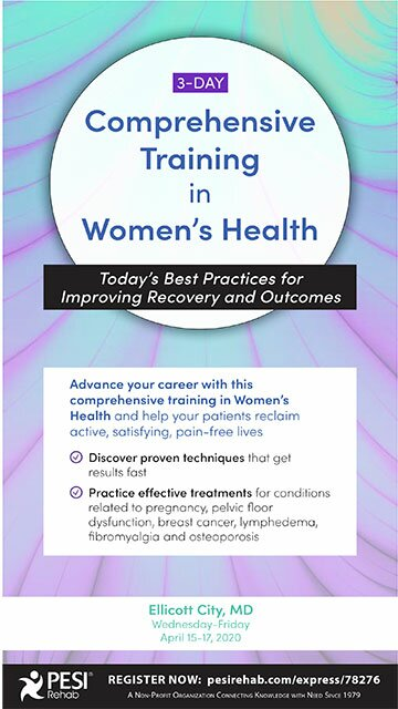 3-Day: Comprehensive Training in Women's Health: Today's Best Practices for Improving Recovery and Outcomes