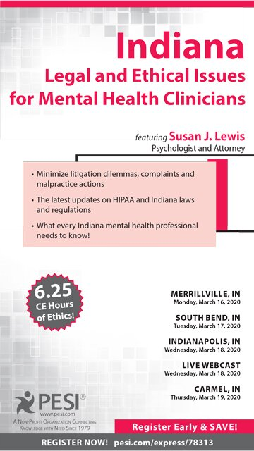 Indiana Legal and Ethical Issues for Mental Health Clinicians