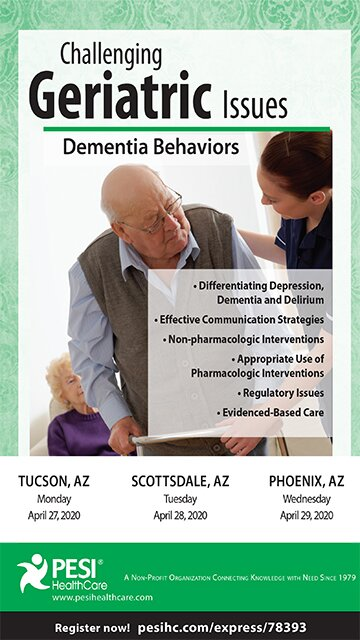 Challenging Geriatric Issues: Dementia Behaviors