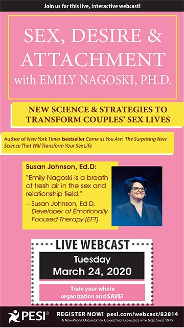 Sex, Desire & Attachment with Emily Nagoski, Ph.D.: New Science & Strategies to Transform Couples' Sex Lives