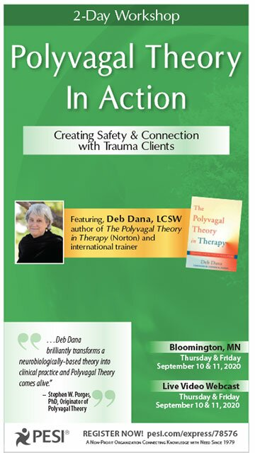 2-Day Workshop: Polyvagal Theory in Action: Creating Safety & Connection with Trauma Clients