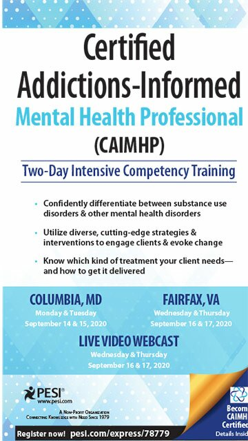 Certified Addictions-Informed Mental Health Professional (CAIMHP): Two-Day Intensive Competency Training