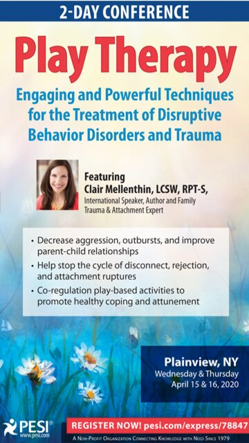 2-Day Conference: Play Therapy: Engaging Powerful Techniques for the Treatment of Disruptive Behavior Disorders and Trauma