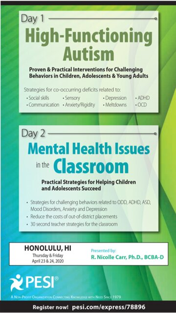 2-Day: High-Functioning Autism: Proven & Practical Interventions for Challenging Behaviors in Children, Adolescents & Young Adults AND Mental Health Issues in the Classroom: Practical Strategies for Helping Children and Adolescents Succeed
