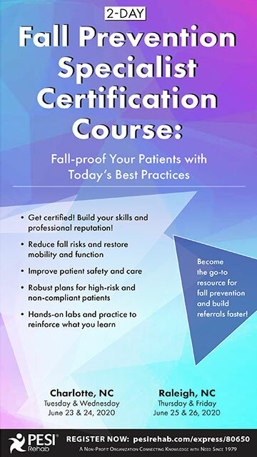 2-Day: Fall Prevention Specialist Certification Course: Fall-Proof Your Patients With Today's Best Practices