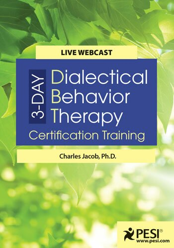 3-Day: Dialectical Behavior Therapy Certification Training
