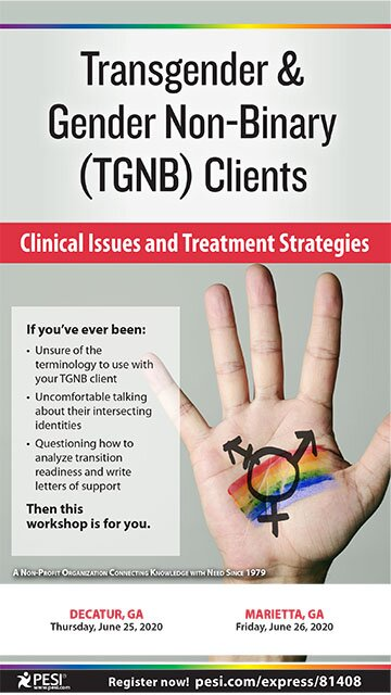 Transgender & Gender Non-Binary (TGNB) Clients: Clinical Issues and Treatment Strategies