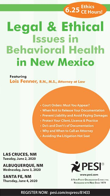 Legal and Ethical Issues in Behavioral Health in New Mexico