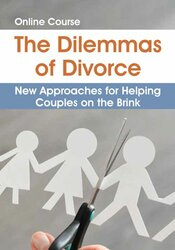 Image of The Dilemmas of Divorce: New Approaches for Helping Couples on the Bri