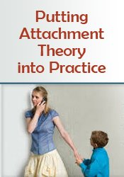 Image ofPutting Attachment Theory into Practice