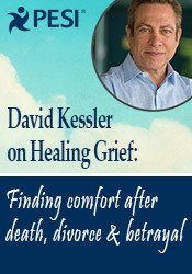 Image of David Kessler on Healing Grief: Finding Comfort After Death, Divorce,