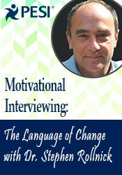 Motivational Interviewing: The Language of Change with Dr. Stephen Rollnick