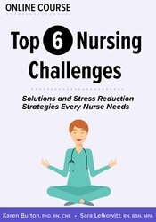 Image of Top 6 Nursing Challenges: Solutions and Stress Reduction Strategies Ev