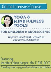 Image of Yoga & Mindfulness Tools for Children and Adolescents: Improve Emotion