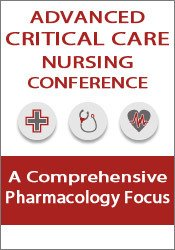 Image ofAdvanced Critical Care Nursing Conference: A Comprehensive Pharmacolog