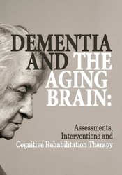 Dementia and the Aging Brain
