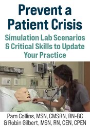Image of Prevent a Patient Crisis: Simulation Lab Scenarios & Critical Skills t