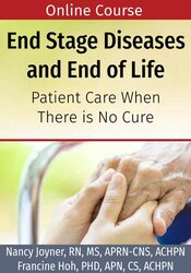 End Stage Diseases and End of Life