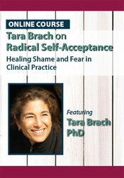 Image ofTara Brach on Radical Self-Acceptance: Healing Shame and Fear in Clini