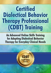 Certified Dialectical Behavior Therapy Professional (C-DBT) Training