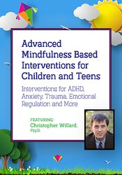 Image of Advanced Mindfulness Based Interventions for Children and Teens: Inter