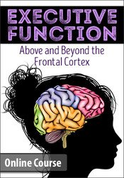 Image of Executive Function: Above & Beyond the Frontal Cortex